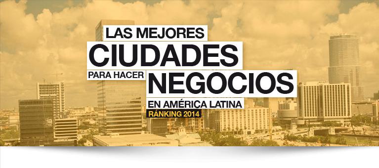Cuáles son las 10 mejores ciudades de América Latina para hacer negocios?