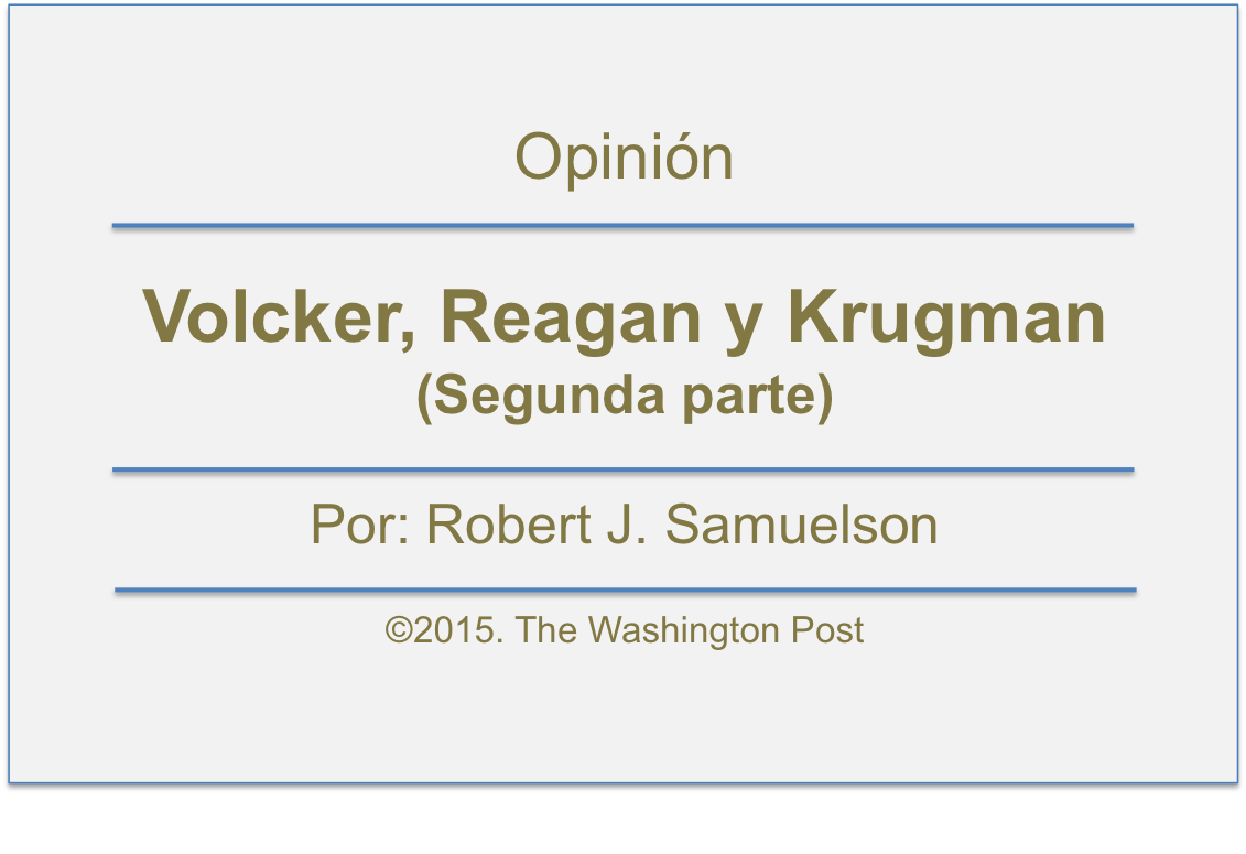 Reagan, Volcker & Krugman (Segunda parte)