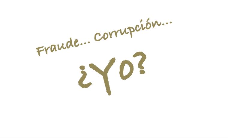 El fraude parte de la cotidianidad