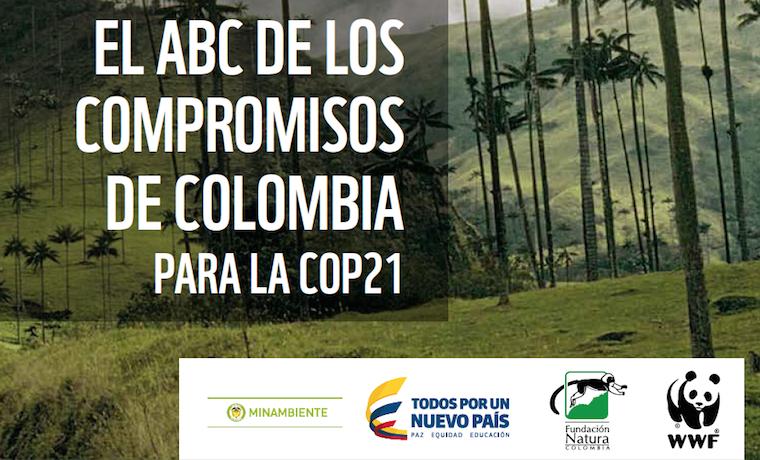 El ABC de los compromisos de Colombia para la COP 21