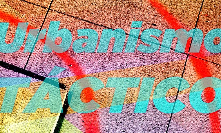 Urbanismo táctico: 3 ventajas en la ejecución de proyectos en las ciudades