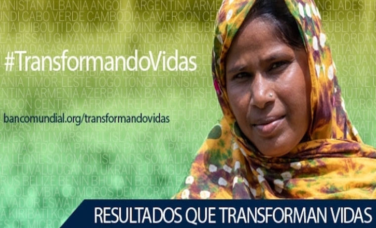 #TransformandoVidas Voces Banco Mundial