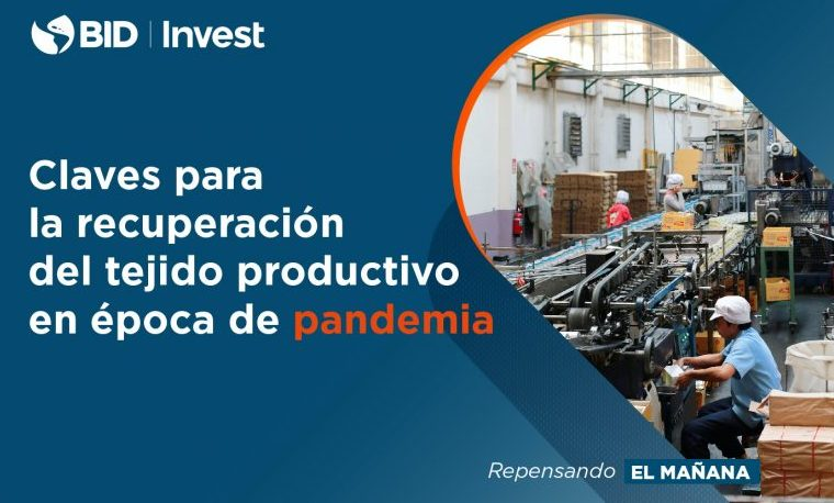 Claves para la recuperación del tejido productivo en tiempos de pandemia
